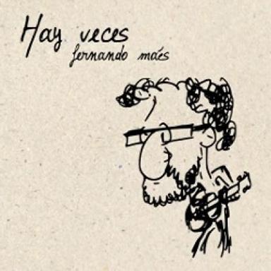 Fernando Maés - Hay veces - 2011