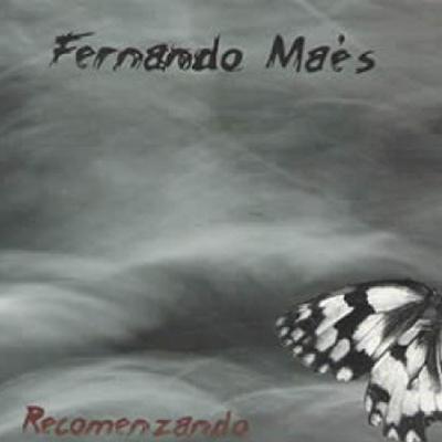 Fernando Maés - Recomenzando - 2009